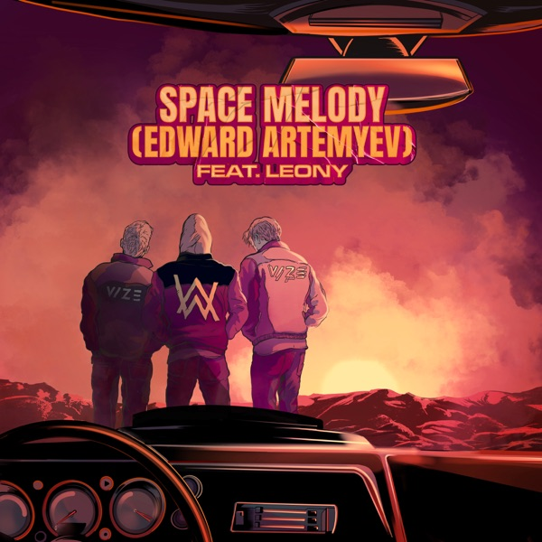 VIZE, Alan Walker & Edward Artemyev mit Space Melody (Edward Artemyev) (feat. Leony)