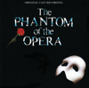 """The Phantom of the Opera (Original London Cast) - Original London Cast of """"The Phantom of the Opera"""""""
