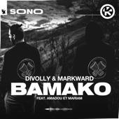Divolly & Markward - Bamako (feat. Amadou & Mariam)