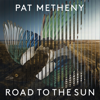Pat Metheny, Jason Vieaux & Los Angeles Guitar Quartet - Road to the Sun  artwork