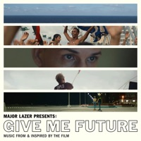 Various Artists - Major Lazer Presents: Give Me Future (Music From & Inspired by the Film)