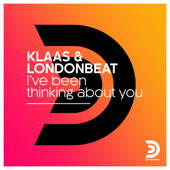 I've Been Thinking About You (Klaas Extended Remix)