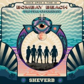 Sheverb - Once Upon a Time in Bombay Beach (The Full Experience)