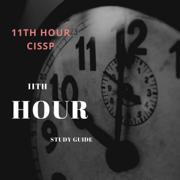 Eleventh Hour CISSP®: Study Guide, Third Edition (Unabridged)