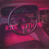Ride With Me artwork