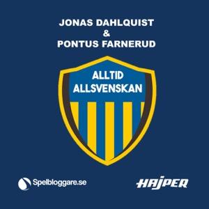 Alltid Allsvenskan med Jonas Dahlquist & Pontus Farnerud