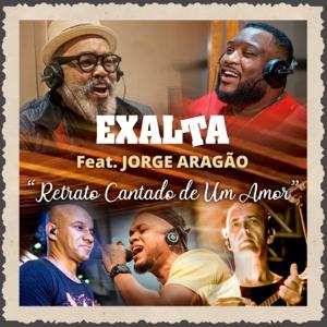 Exalta - Retrato Cantado de um Amor feat. Jorge Aragão