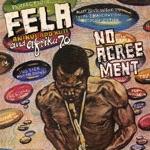 Fela Kuti & Afrika 70 - No Agreement (Edit)