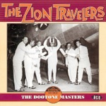 The Zion Travelers - I Won't Have to Cross Jordan Alone