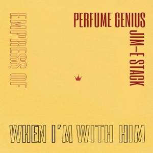 When I'm with Him (Perfume Genius Cover) - Single