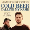 Cold Beer Calling My Name feat Luke Combs Single