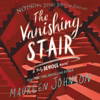 Maureen Johnson - The Vanishing Stair  artwork