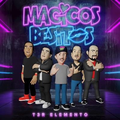 Mágicos Besitos - Single - T3r Elemento