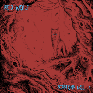 Red Wolf - Sessions, Vol. 1