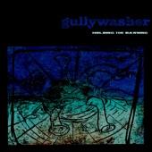 Gullywasher - Holding The Dawning