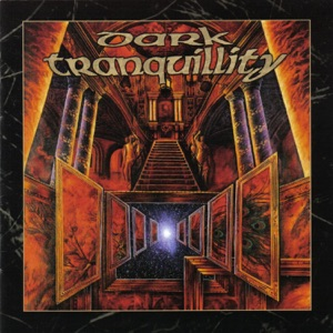 Dark Tranquillity - Of Melancholy Burning