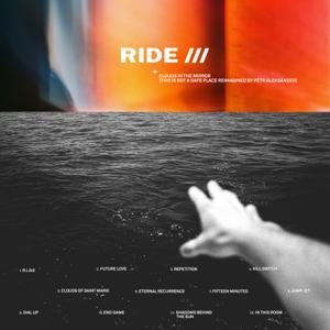 Ride & Pêtr Aleksänder - Clouds In the Mirror (This Is Not a Safe Place reimagined by Pêtr Aleksänder) [Instrumental version]