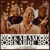 Karam Karde Single