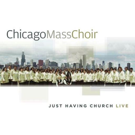 Art for I Believe In the Power of God by Chicago Mass Choir