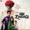 Bhaari Bhaari From Waah Zindagi Single