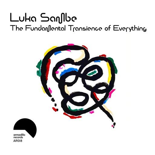 The Fundamental Transience of Everything by Luka Sambe