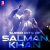 Super Hits of Salman Khan