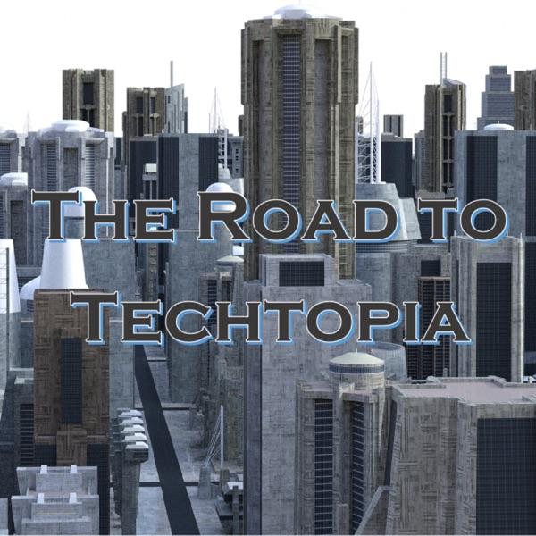 The Road to Techtopia