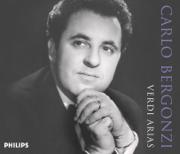 Carlo Bergonzi: Verdi Arias - Carlo Bergonzi - Carlo Bergonzi