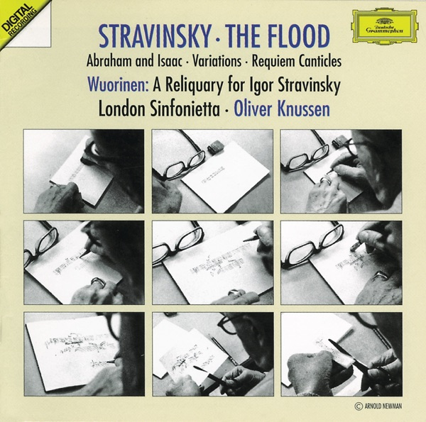 Stravinsky: The Flood, Abraham and Isaac, Variations, Requiem Canticles - Wuorinen: A Reliquary for Igor Stravinsky