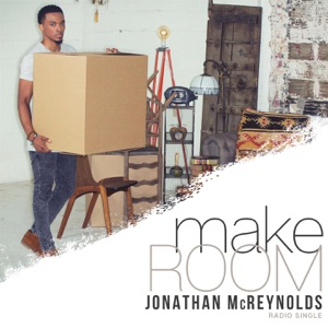 Jonathan McReynolds - Make Room (Radio Edit)