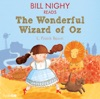 Bill Nighy reads the Wonderful Wizard of Oz (Famous Fiction)