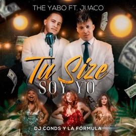 Tu Size Soy Yo Feat Juaco