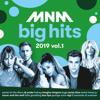 Various Artists - MNM Big Hits 2019, Vol. 1 artwork