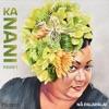 Ka Nani, Vol.1