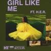 Girl Like Me feat H E R Single