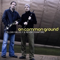 On Common Ground by Cillian Vallely & Kevin Crawford on Apple Music