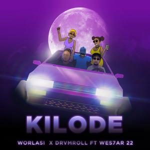 Worlasi & Drvmroll - Kilode feat. Wes7ar 22