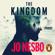 Jo Nesbø - The Kingdom