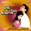 Dil Ka Kya Kasoor (Original Motion Picture Soundtrack)