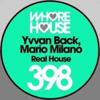 Real House - YVVAN BACK - MARIO MILANO