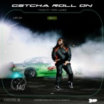 T-Pain - Getcha Roll On (feat. Tory Lanez)