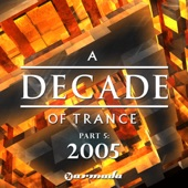 A Decade of Trance - 2005, Pt. 5