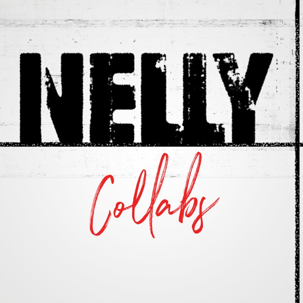 Nelly Collabs