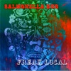 Freak Local - Single, Salmonella Dub