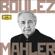 Pierre Boulez - Boulez - Mahler