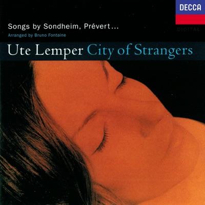 City of Strangers - Ute Lemper