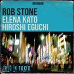 Rob Stone - No Money (feat. Elena Kato & Hiroshi Eguchi)