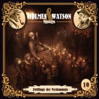 Holmes & Watson & Marcus Meisenberg - Holmes & Watson Mysterys Teil 10 - Zwillinge der Verdammnis artwork