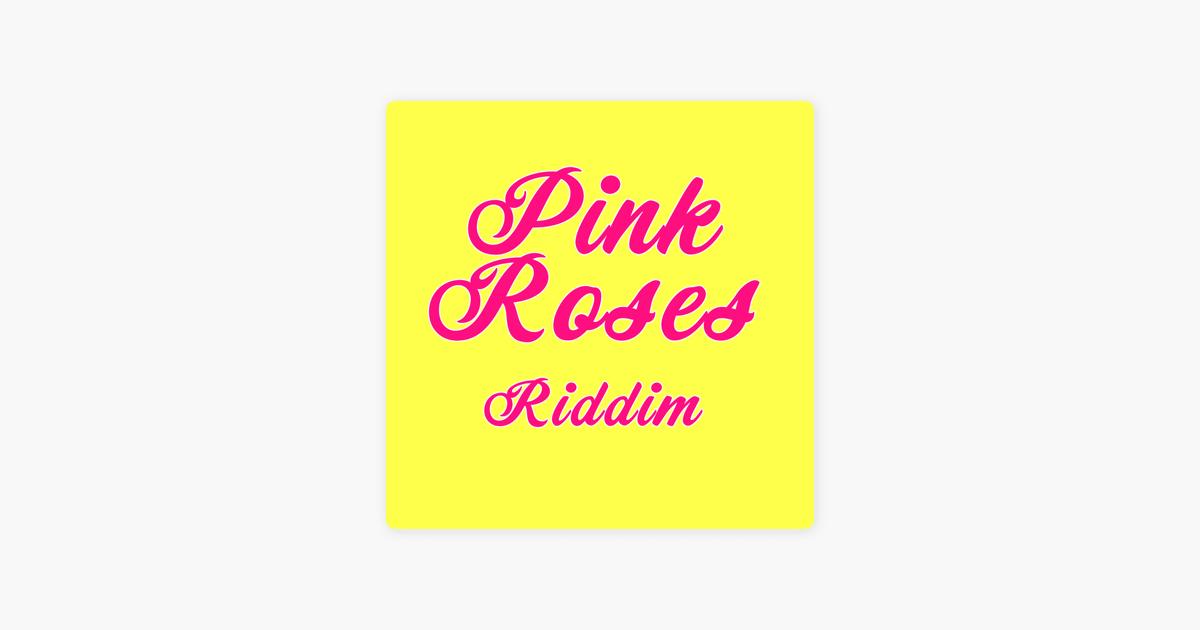 Pink Roses Riddim Instrumental - Single by Mantse Superfly