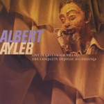 Albert Ayler - Our Prayer